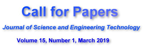 Call for Paper, Journal of Science and Engineering Technology, Volume 15, Number 1, March 2019